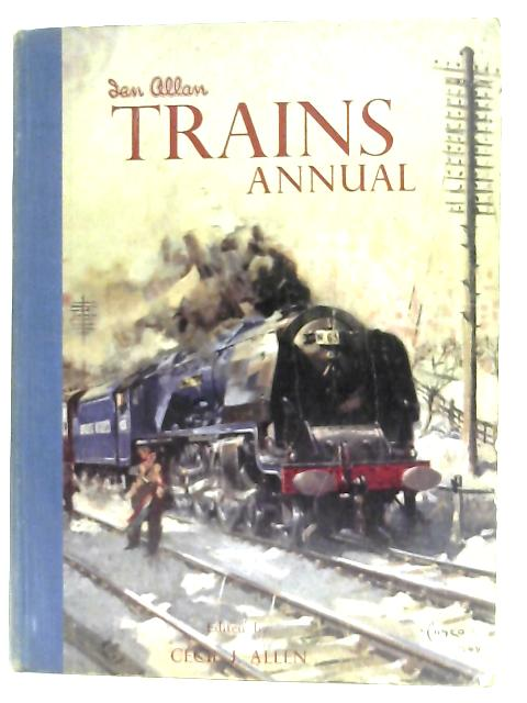 Trains Annual 1950 By Cecil J. Allen