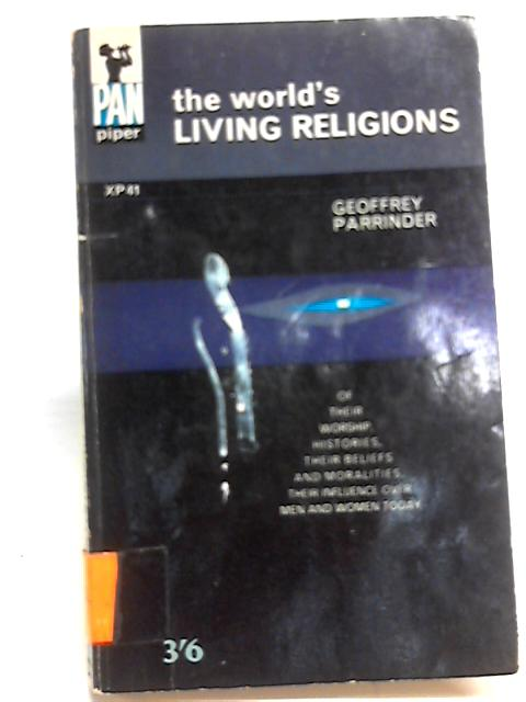 The World's Living Religions. By Geoffrey Parrinder