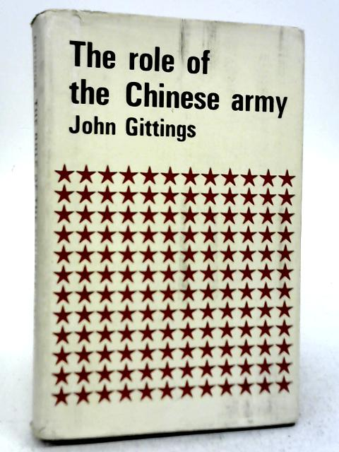 The Role of The Chinese Army By John Gittings