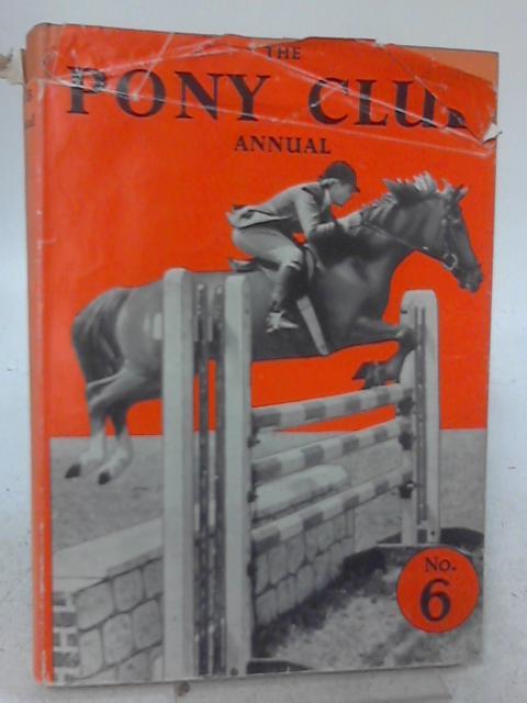 The Pony Club Annual No 6