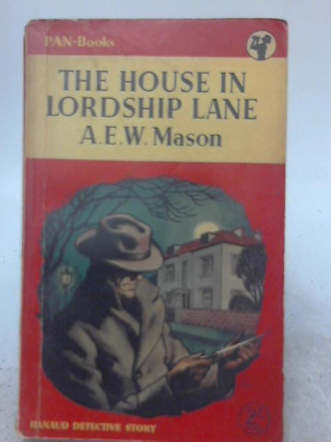 The House in Lordship Lane By A. E. W. Mason