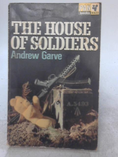 The House of Soldiers By Andrew Garve