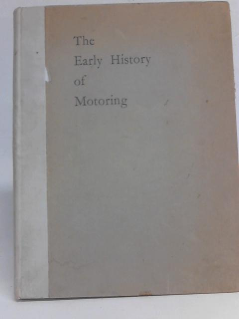 The Early History of Motoring By Claude Johnson