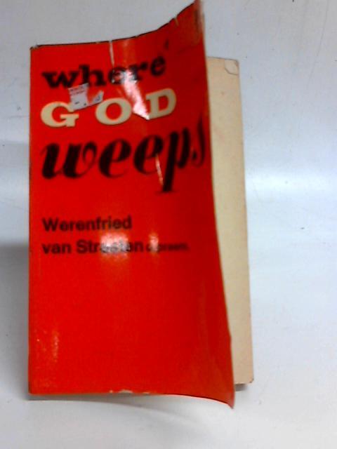 Where God Weeps By Werenfried van Straaten