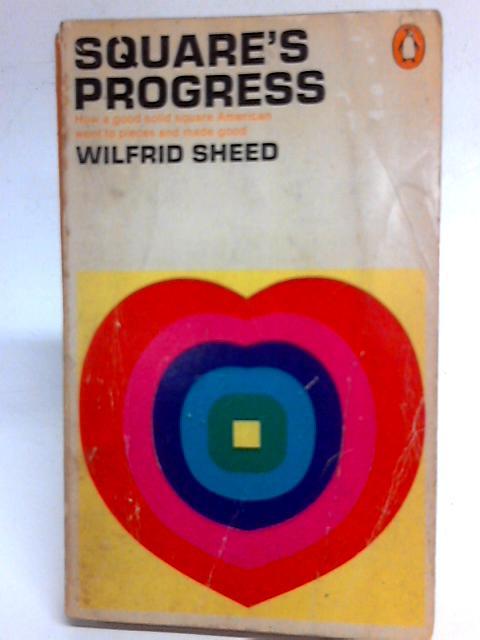 Square's Progress By Wilfrid Sheed