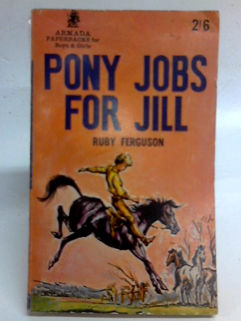 Pony Jobs For Jill By Ruby Ferguson