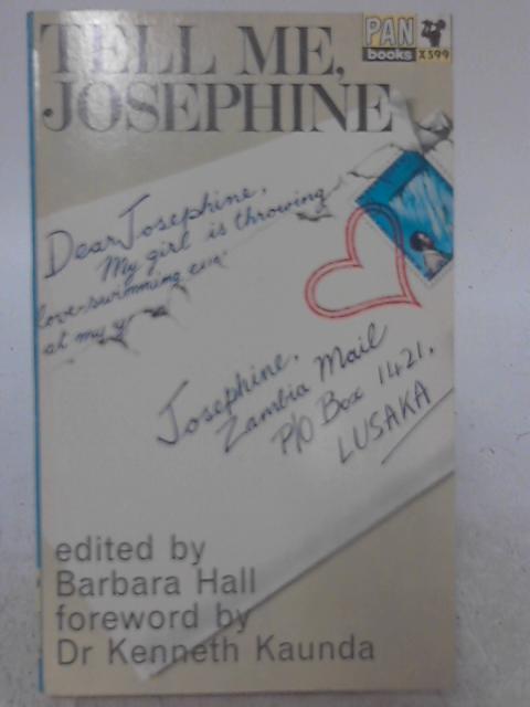 Tell Me,Josephine