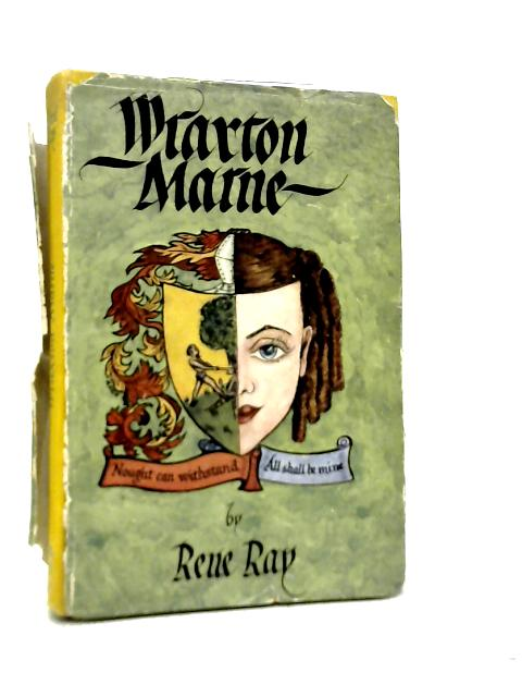 Wraxton Marne By Rene Ray