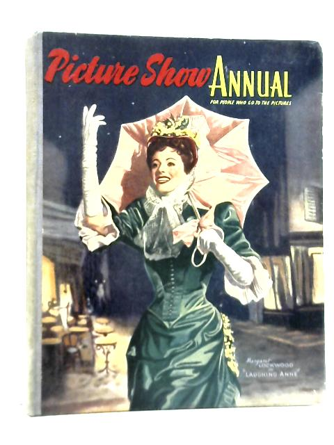Picture Show Annual 1954 By Unstated