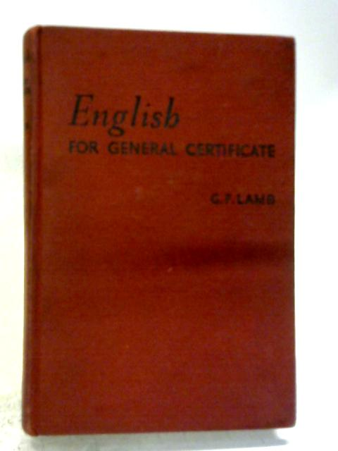 English for General Certificate By G.F. Lamb