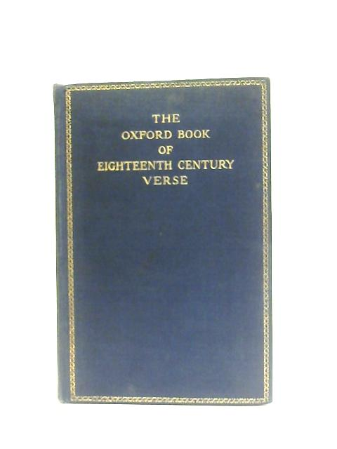 The Oxford Book of Eighteenth Century Verse By D. N. Smith (Chosen)