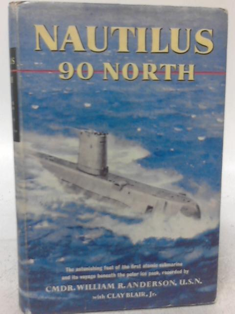 'Nautilus' 90 North By William Robert Anderson