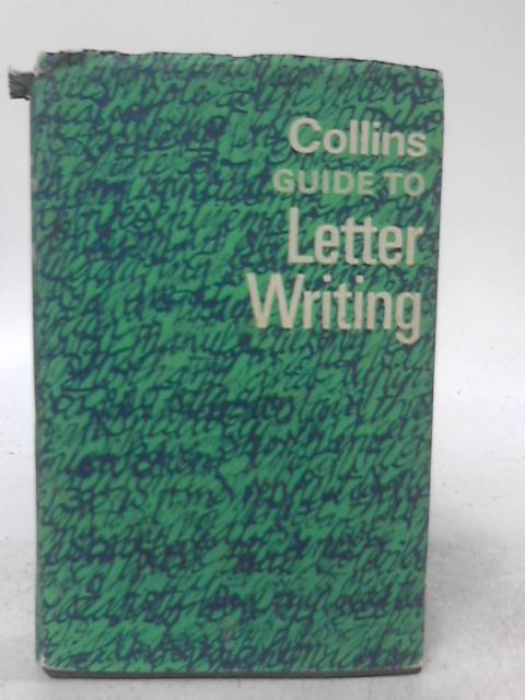 Collins Guide to Letter Writing By Patrick Rivers