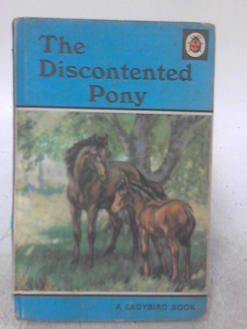 Discontented Pony By N. Barr