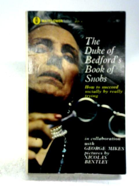 The Duke of Bedford's Book of Snobs By John, Duke of Bedford