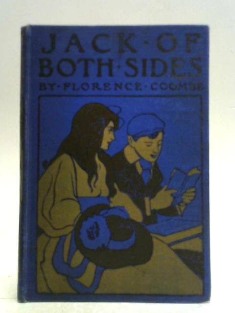 Jack of Both Sides. By Florence Coombe
