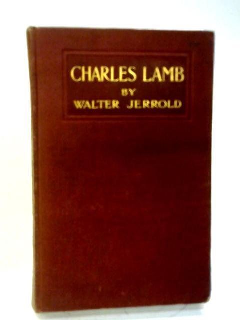 Charles Lamb By Walter Jerrold
