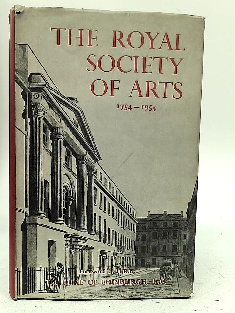 The Royal Society of Arts, 1754-1954 By Derek Hudson
