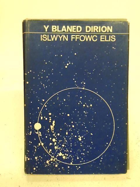 Y Blaned Dirion By Islwyn Ffowc Elis