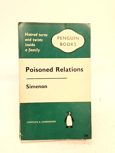 Poisoned Relations [complete and unabridged] By Georges Simenon