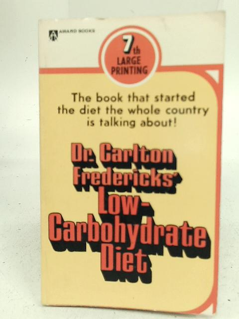 Low-Carbohydrate Diet By Dr Carlton Fredericks