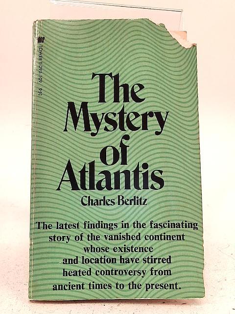 The Mystery of Atlantis By Charles Berlitz