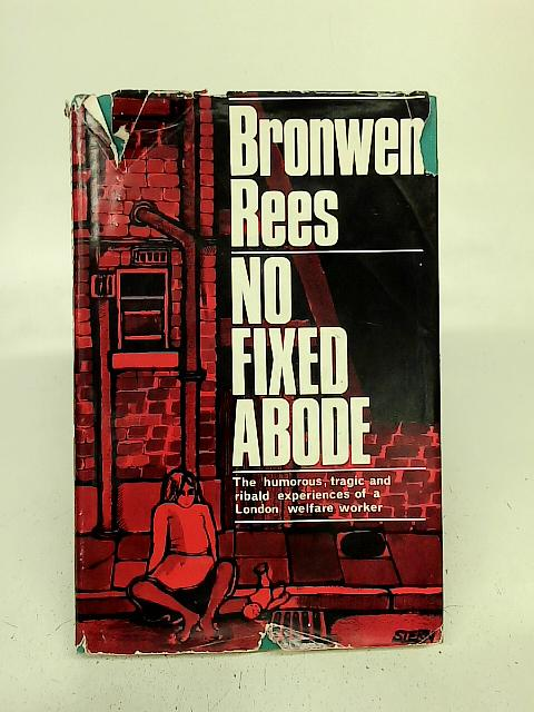 No fixed abode By Bronwen Rees