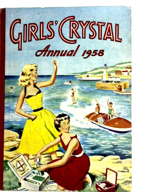 Girls' Crystal Annual 1958 By Various