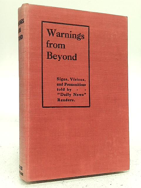 Warnings From Beyond By S.L Giraud