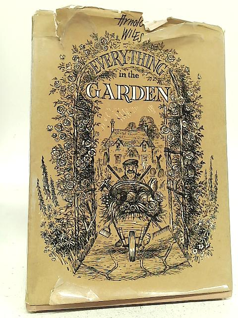 Everything in The Garden By Arnold Wiles
