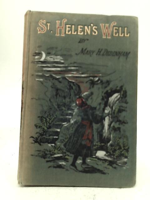St. Helen's Well By Mary H Debenham