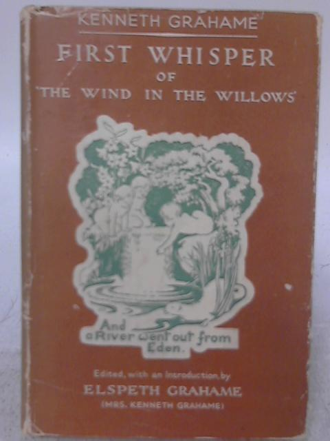 First Whisper of 'The Wind in the Willows' By Kenneth Grahame