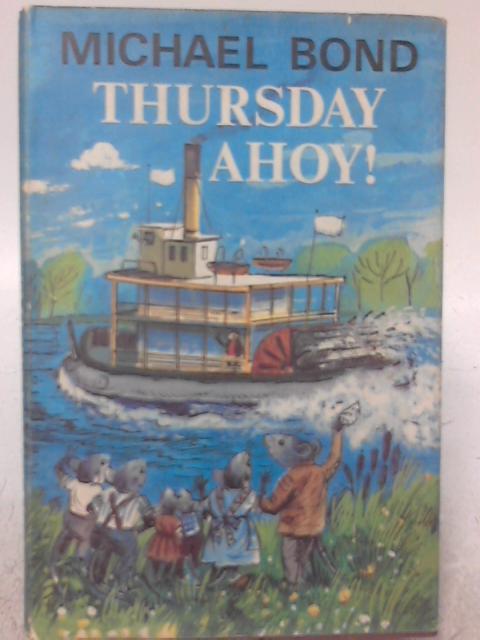 Thursday Ahoy! By Michael Bond