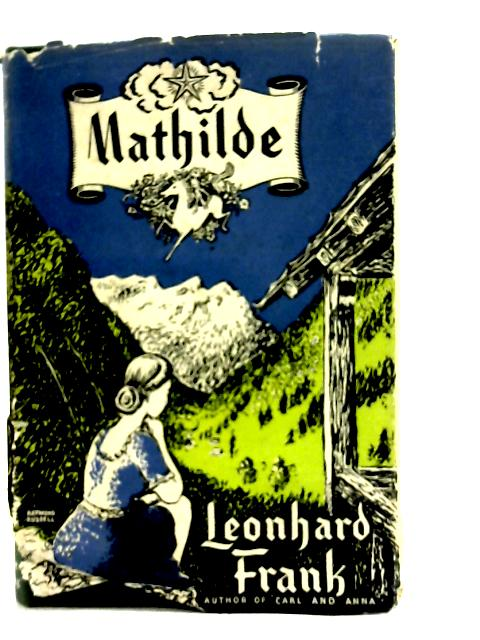 Mathilde By Leonhard Frank