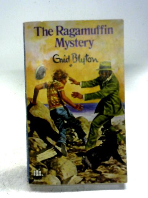 The Ragamuffin Mystery By Enid Blyton