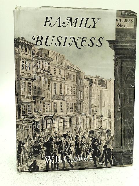 Family Business 1803-1953 By W. B. Clowes