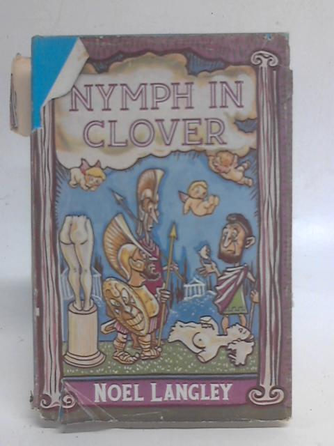 Nymph in Clover By Noel Langley