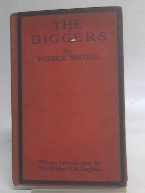 The Diggers The Australians In France By Macgill Patrick
