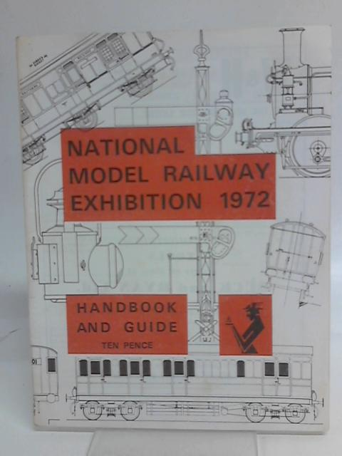 National Model Railway Exhibition 1972, Handbook and Guide By Unstated