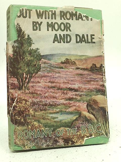 Out With Romany By Moor And Dale By G. Bramwell Evens