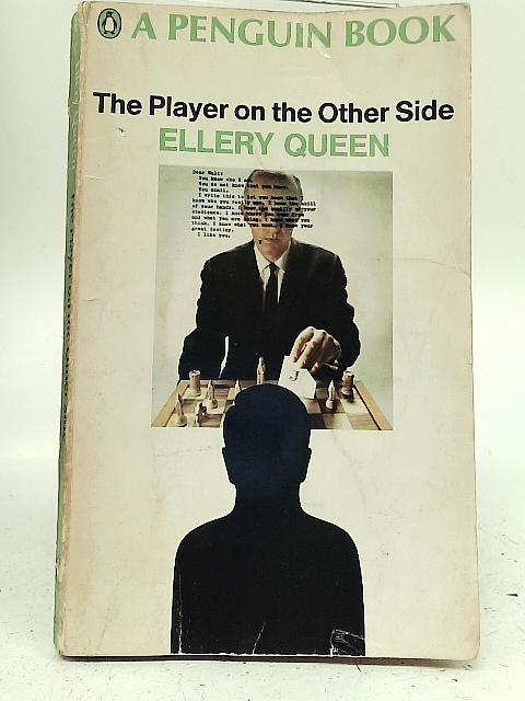 The player on The Other Side By Ellery Queen
