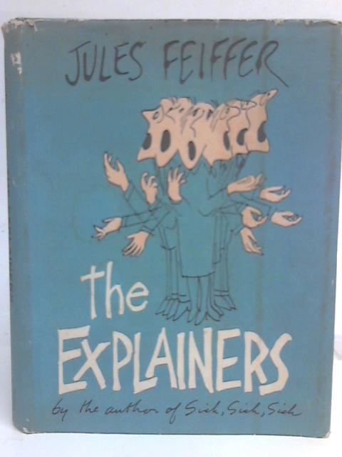The Explainers By Jules Feiffer