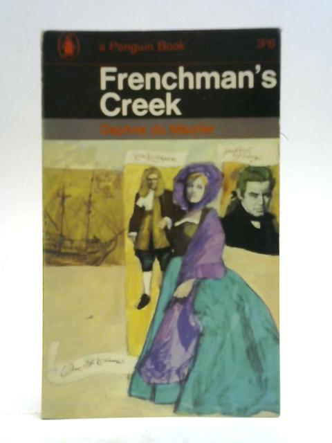 Frenchmans Creek By Daphne Du Maurier