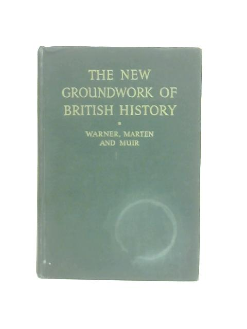 The New Groundwork of British History, Book Two By G. T. Warner