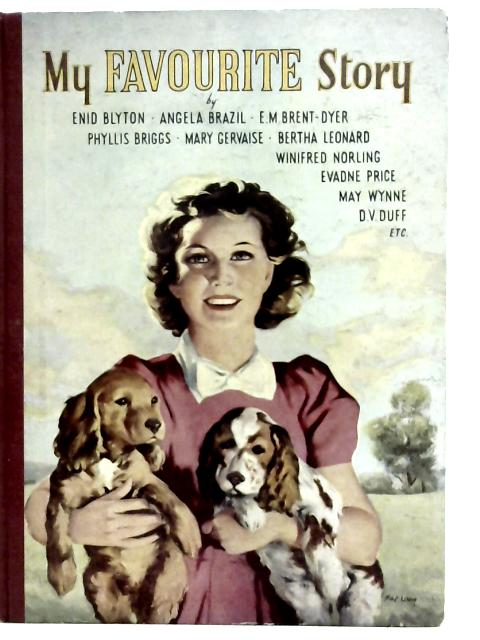 My Favourite Story: Selected Stories for Girls By Enid Blyton et al