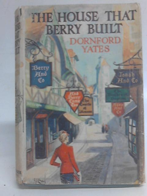 The House That Berry Built By Dornford Yates