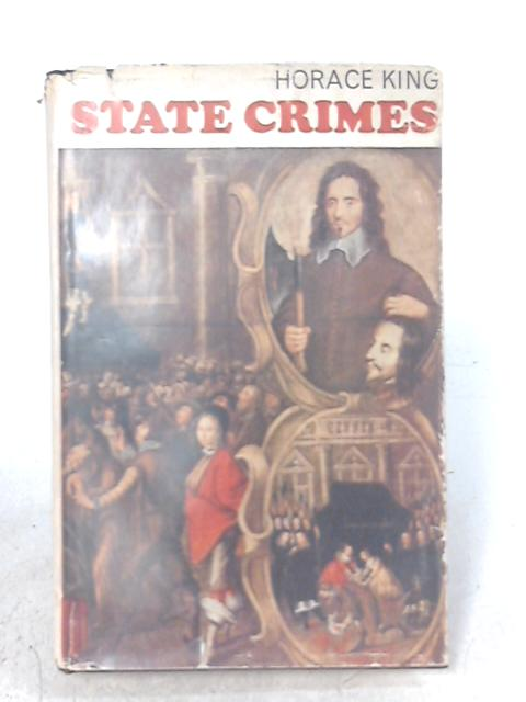 State crimes By Horace Maybray King