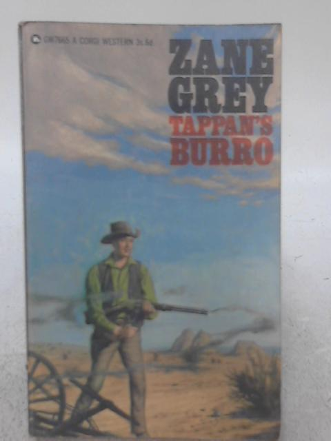 Tappan's Burro, And Other Stories By Zane Grey