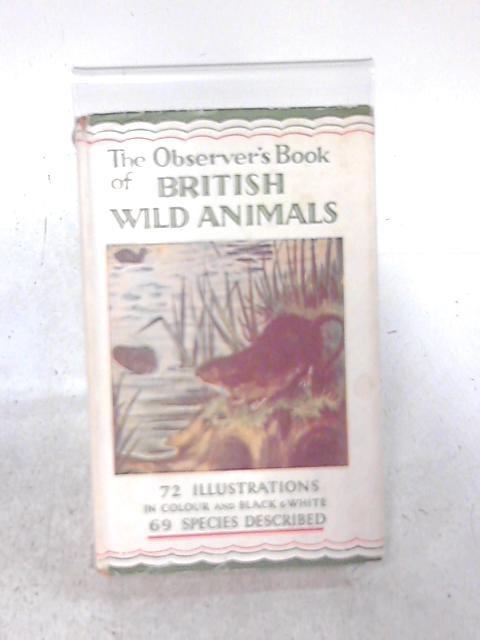 The Observer's Book of British Wild Animals By W J Stokoe
