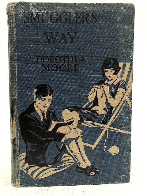 Smuggler's Way By Dorothea Moore